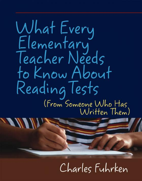 What every elementary teacher needs to know about reading tests